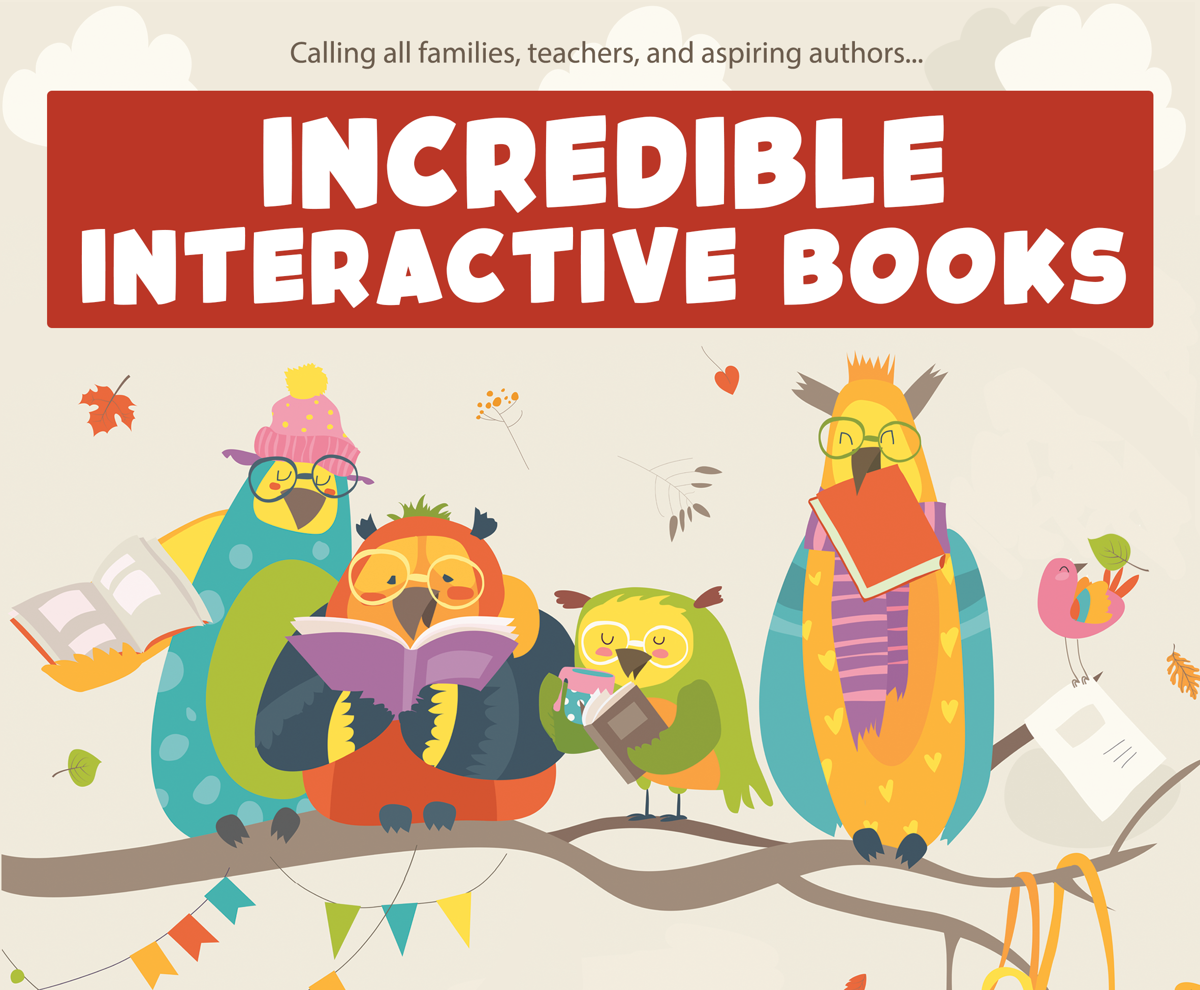 Incredible Interactive Books
